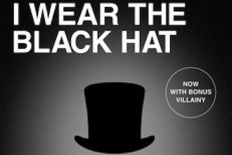 I wear the black hat by chuck klosterman the mantle image