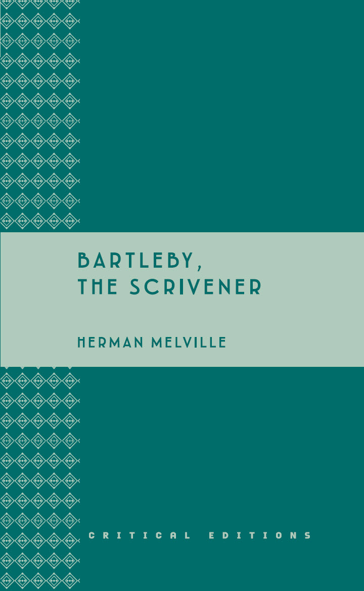 Bartleby the Scrivener by Herman Melville The Mantle