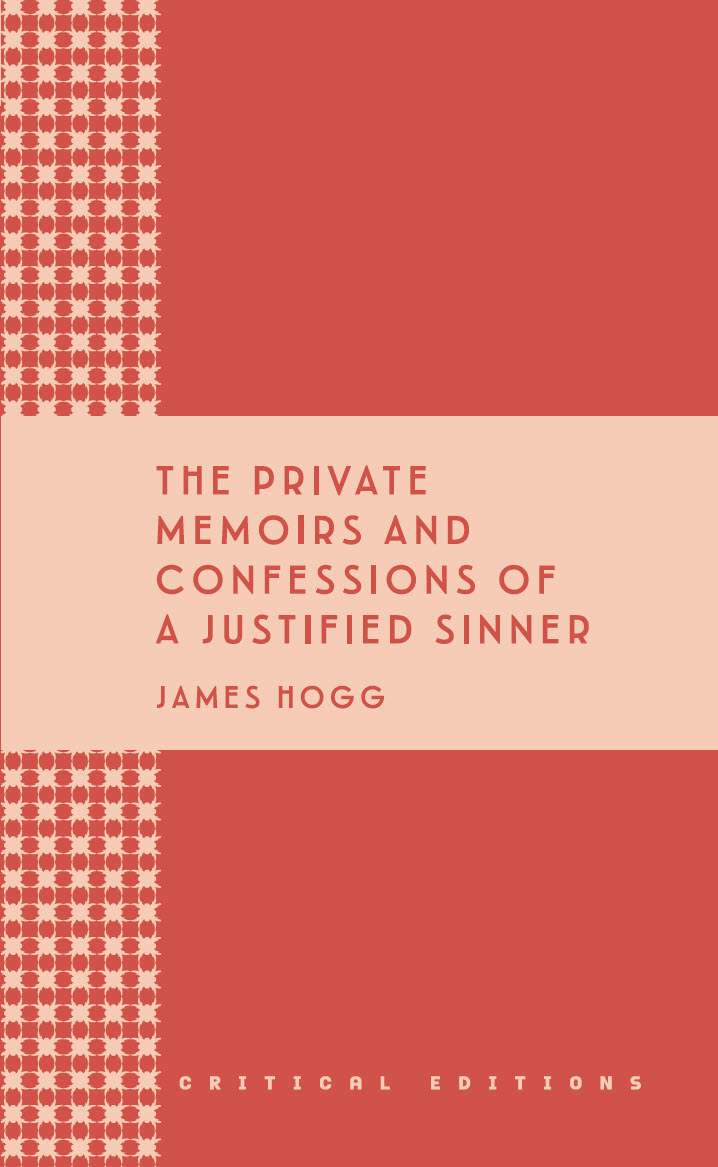 The Private Memoirs and Confessions of a Justified Sinner by James Hogg The Mantle