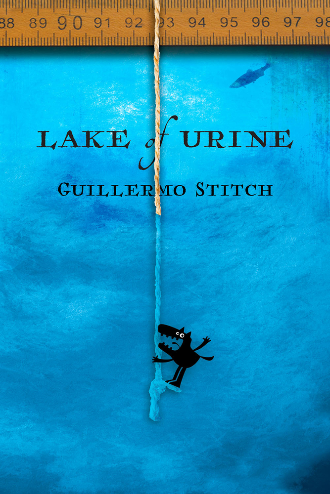 Guillermo Stitch_Lake of Urine